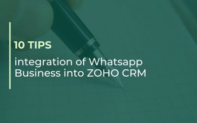 10 TIPS: integration of WhatsApp Business into your ZOHO CRM