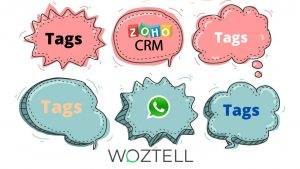 Tags in WhatsApp Business integrated into your ZOHO CRM