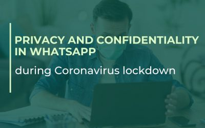 Privacy and Confidentiality in Whatsapp during coronavirus lockdown