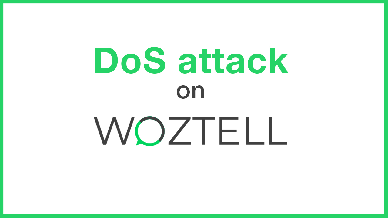 DoS attack on WOZTELL