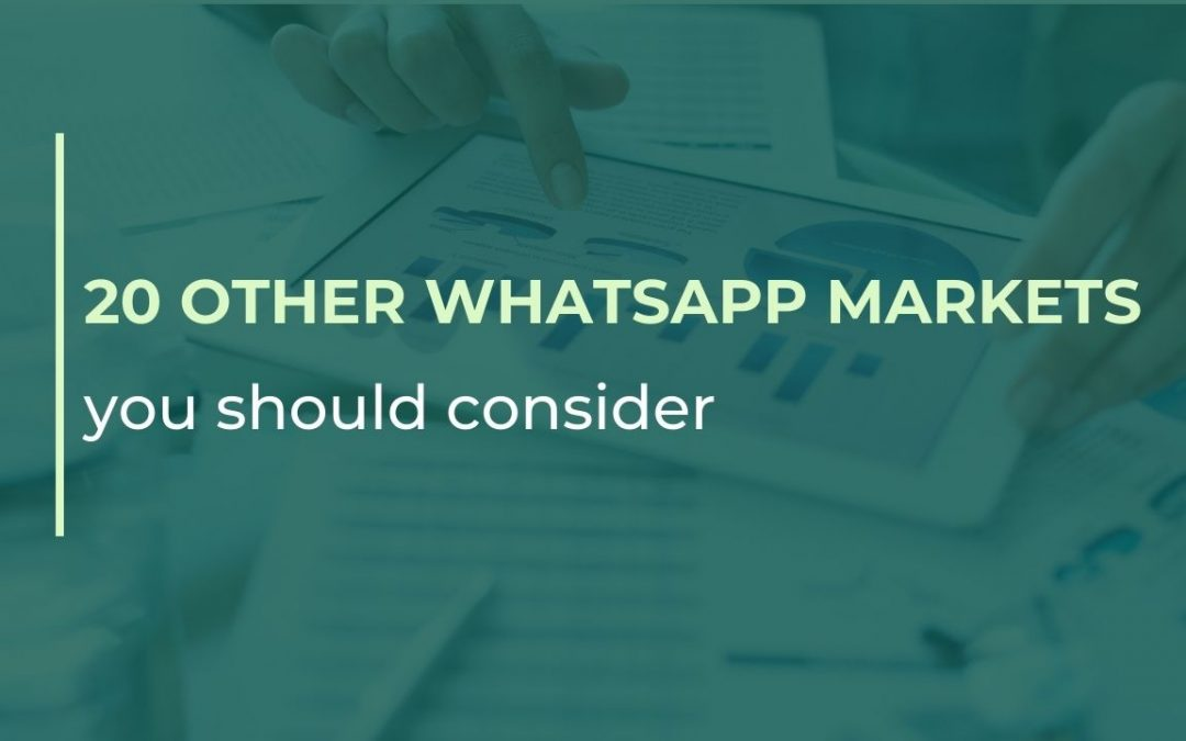20 other WhatsApp markets you should consider