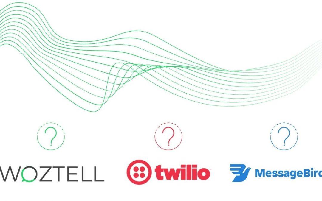Woztell, Twilio or Message Bird?