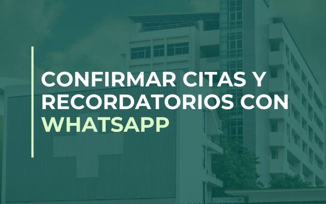 Confirmar citas y recordatorios con WhatsApp