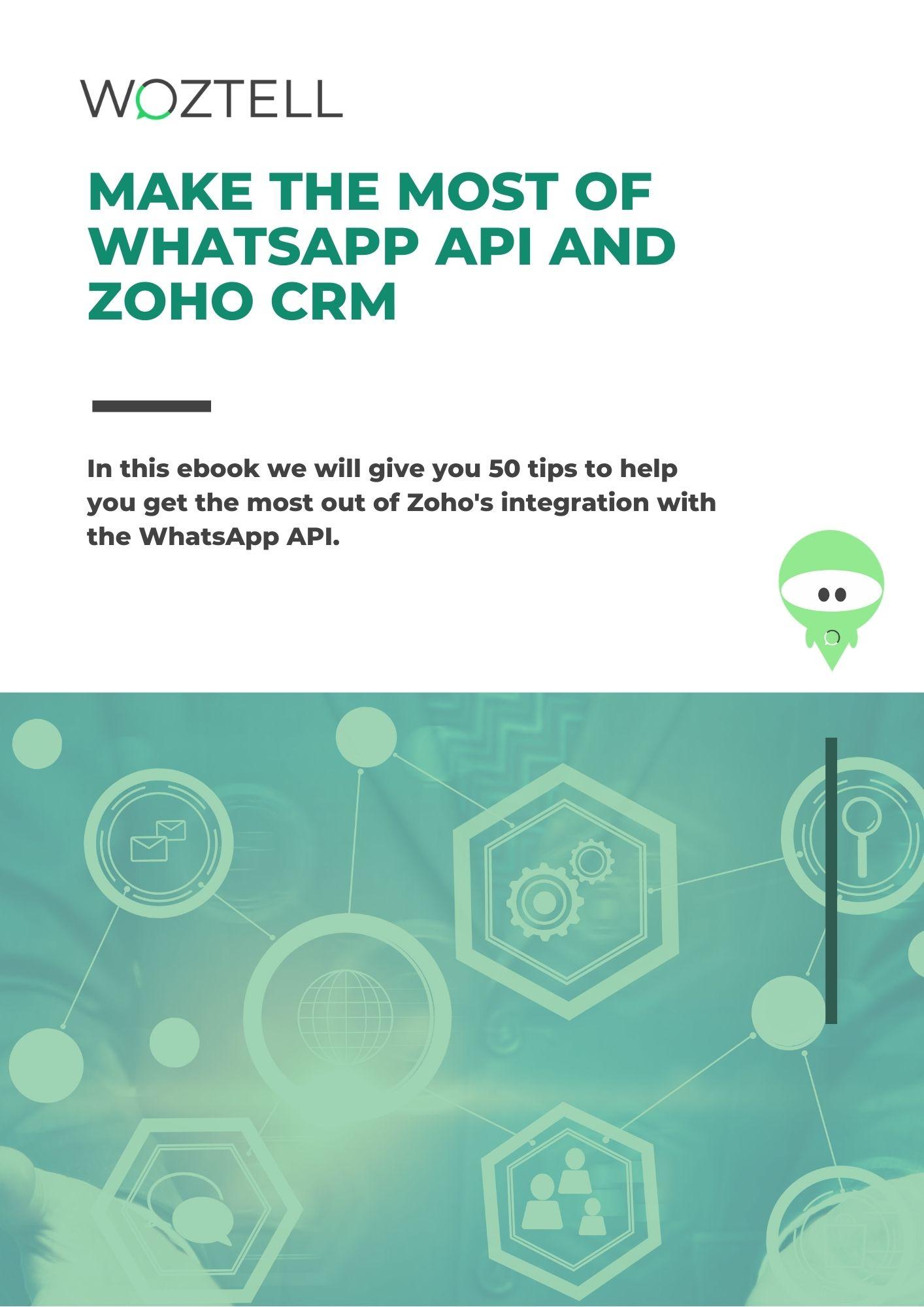 Make the most of WhatsApp API and Zoho CRM