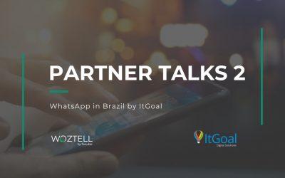 Partner Talks chapter 2: WhatsApp in Brazil by ItGoal