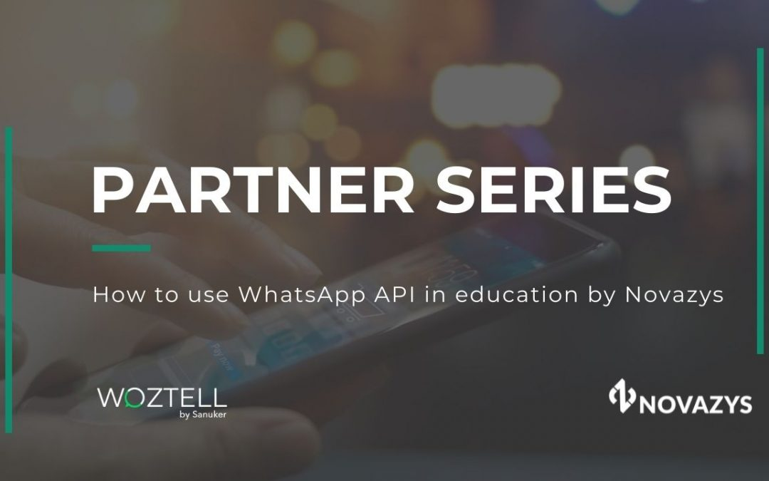 How to use WhatsApp API in education by Novazys