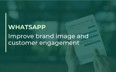 Improve brand image and customer engagement with WhatsApp