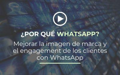 Mejorar la imagen de marca y el engagement de los clientes con WhatsApp