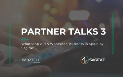 Partner Talks capítulo 3: WhatsApp API y Whatsapp Business en España por SagitaZ