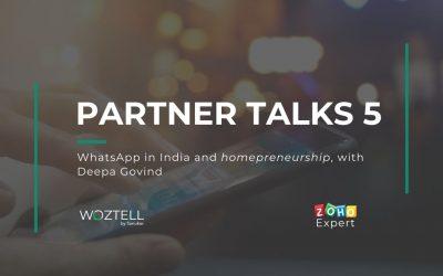 Partner Talks capítulo 5: WhatsApp en India y homepreneurship, con Deepa Govind