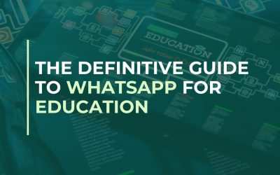 The definitive guide to WhatsApp for education