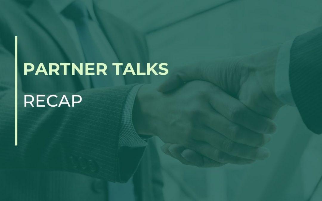 Partner Talks: A Recap