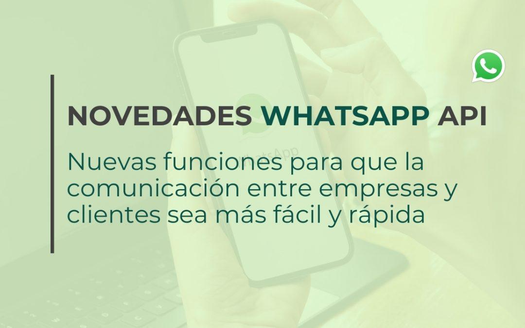 Novedades WhatsApp API
