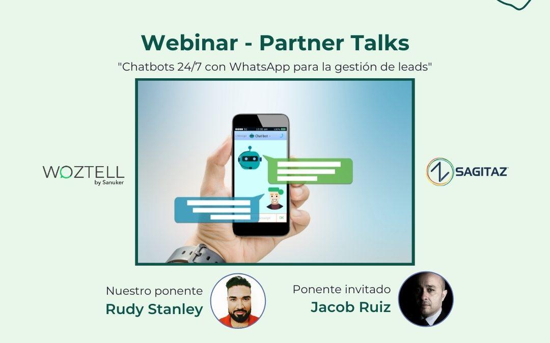 Partner talks: Chatbots 24/7 con WhatsApp para la gestión de leads