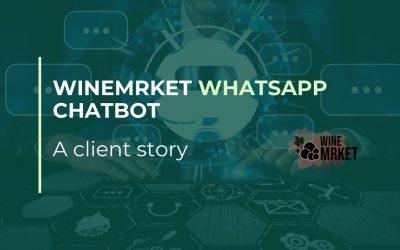 Chatbot para WhatsApp de Winemrket – Historia de un cliente
